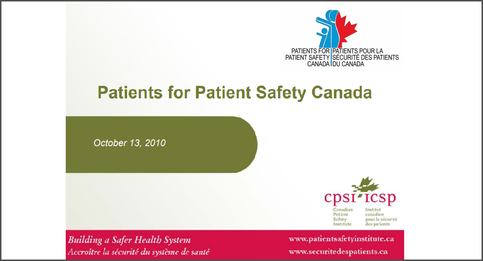 Patients for Patient Safety Canada – Bringing the patient perspective to safety improvements