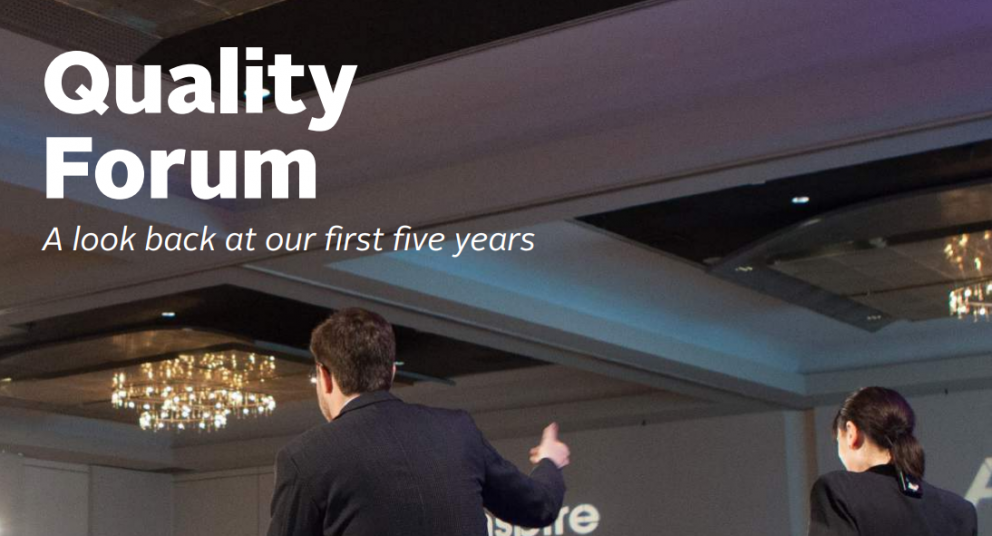 A Look Back at Our First Five Years of the Quality Forum