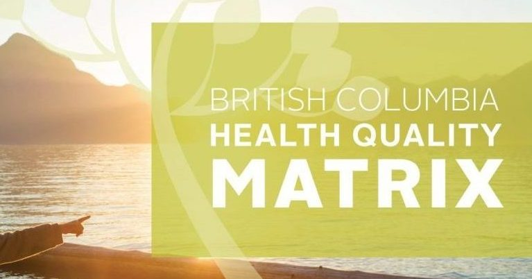 The Updated BC Health Quality Matrix is Here! See What's New