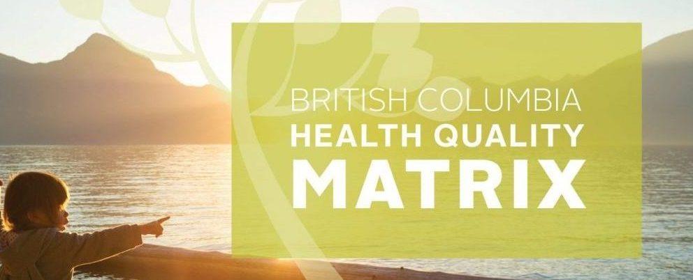 BC Health Quality Matrix
