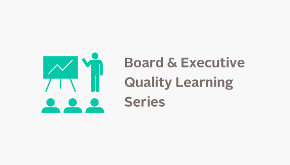 Board & Executive Quality Learning Series