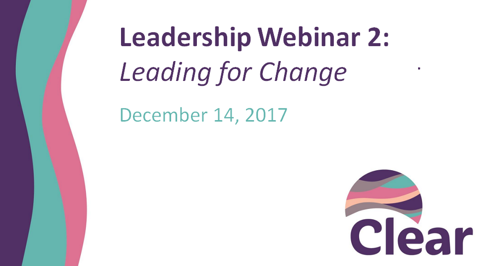Leadership Preparation Webinar 2: Leading for Change