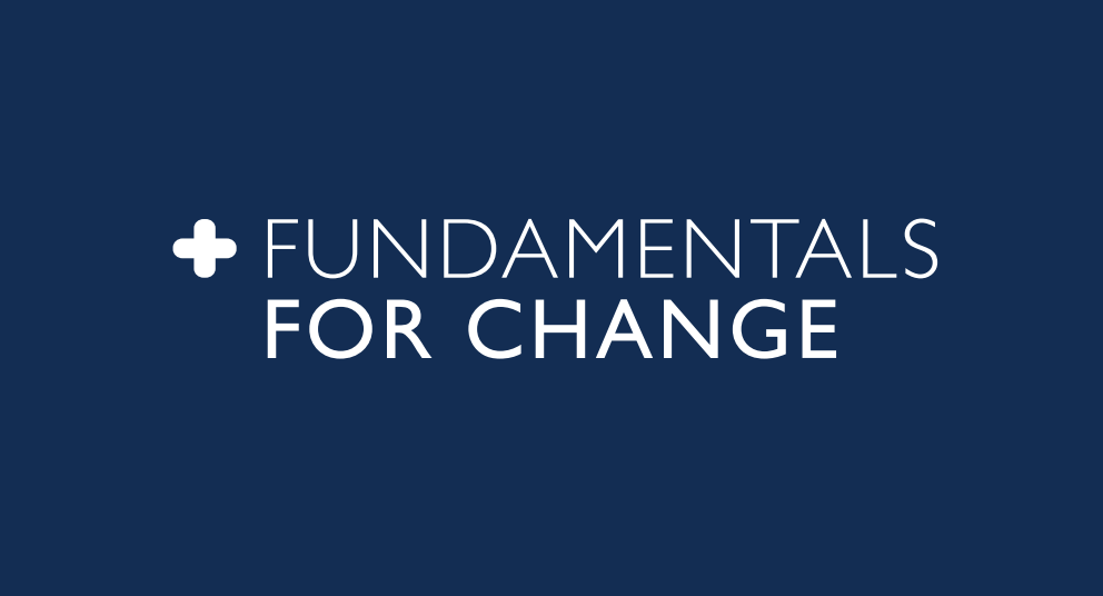Fundamentals for Change