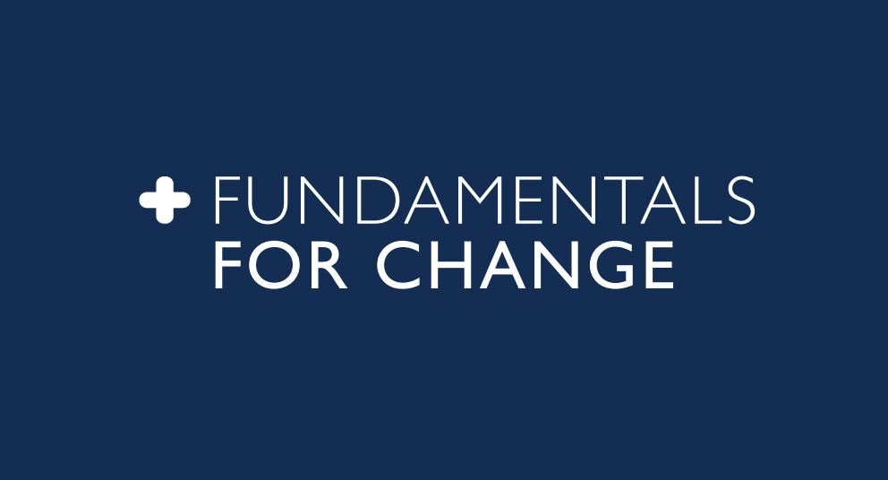 Fundamentals for Change