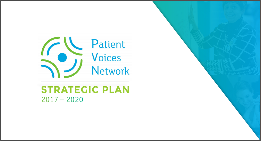 Patient Voices Network 2017-2020 Strategic Plan
