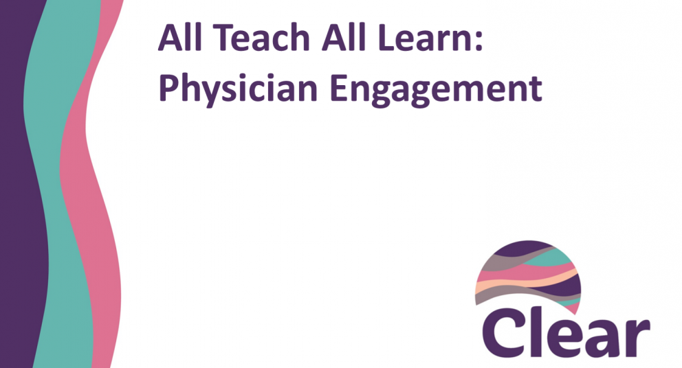 All Teach All Learn: Physician Engagement