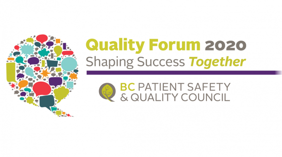 Quality Forum 2020 / BC Patient Safety & Quality Council