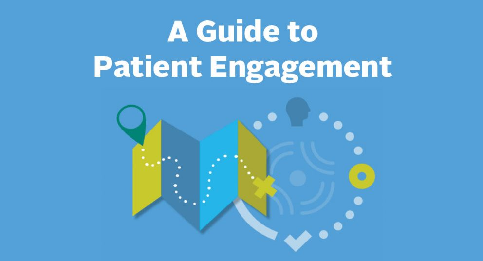 A Guide to Patient Engagement
