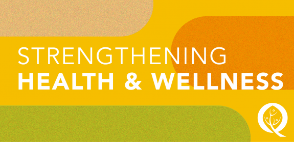 Strengthening Health & Wellness
