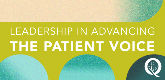 Leadership in Advancing the Patient Voice